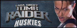 Tomb Raider Huskies